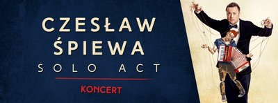 Czesław Śpiewa Solo Act w Sycowie