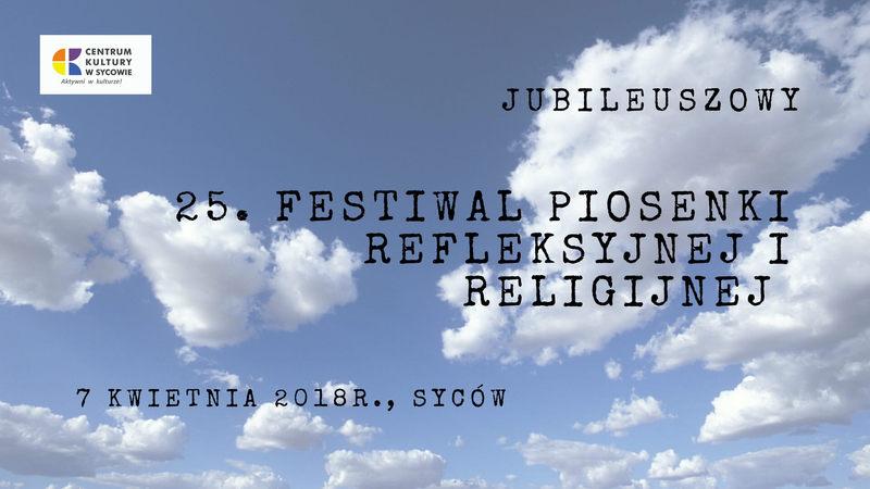 Jubileuszowy 25. Festiwal Piosenki Religijnej i Refleksyjnej
