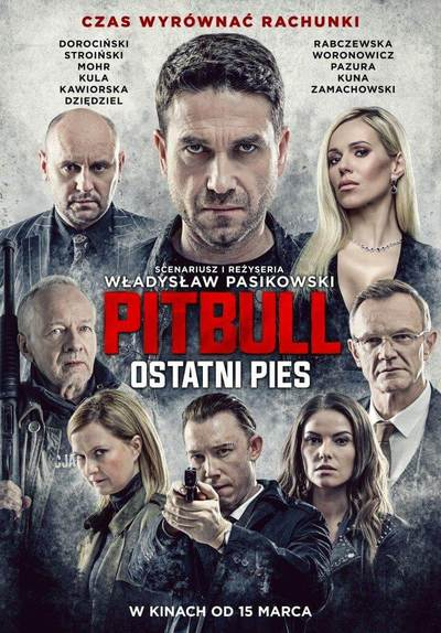 """Pitbull. Ostatni pies"