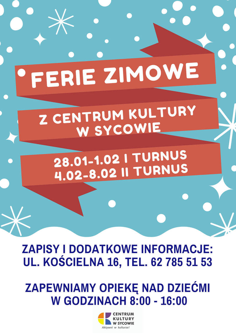 Ferie z Centrum Kultury w Sycowie