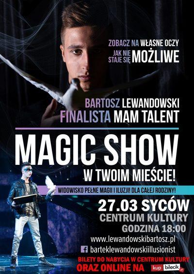 Pokaz magii i iluzji Finalisty programu Mam Talent - Bartosza Lewandowskiego