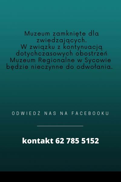 Muzeum Regionalne nieczynne dla zwiedzających