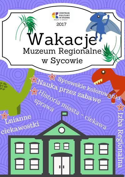 Wakacje 2017 z Centrum Kultury w Sycowie